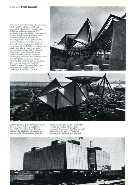 Preview photos of the Ontario pavilion by Fairfield & DuBois and the Quebec pavilion by Papineau, Gérin-Lajoie, LeBlanc and Durand. Photos by Art James, reproduced from The Canadian Architect, October 1966.