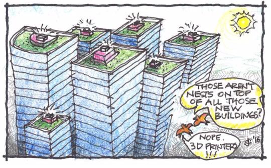 A whole new way to manufacture buildings. John Crace, FRAIC, is a Halifax-based architect. | <em> Qu'est-ce que l'on voit sur les toits de tous ces nouveaux bâtiments? Des nids? Non. Des imprimantes 3D! Une toute nouvelle façon de fabriquer des bâtiments. John Crace, FRAIC, est un architecte établi à Halifax. </em>